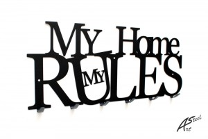 My Home My Rules Art-Steel